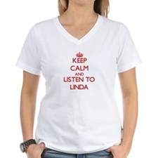 Keep Calm and listen to Linda T-Shirt