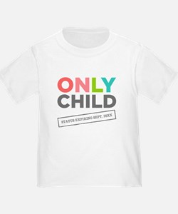 Only Child: Status Expiring [Your Date] T