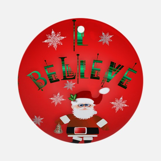 I Beleive_pillow Round Ornament