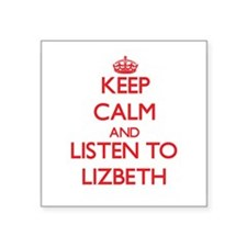 Keep Calm and listen to Lizbeth Sticker