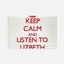 Keep Calm and listen to Lizbeth Magnets