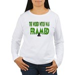 Wicked Witch Was Framed Women's Long Sleeve Tee