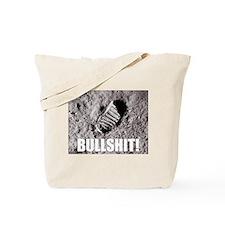 Moon Landing... BS! Tote Bag