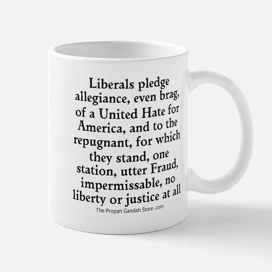 Liberals Pledge Allegiance Design Mugs