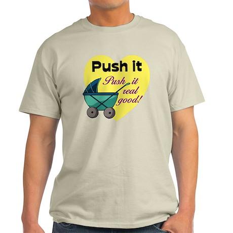push it good.gif Light T-Shirt