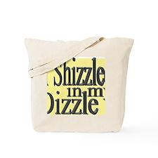 shizzle.gif Tote Bag