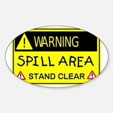 spill area.gif Decal