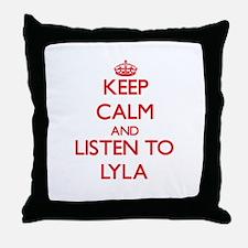 Keep Calm and listen to Lyla Throw Pillow