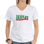 Proud to be Irish and Italian Women's V-Neck T-Shi