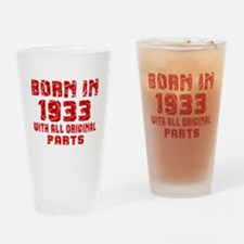 Born In 1933 With All Original Part Drinking Glass