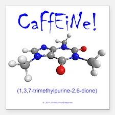 """caffeine3 Square Car Magnet 3"""" x 3"""""""
