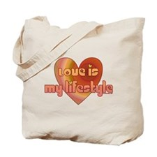 Love is my lifestyle Tote Bag