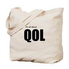 Its all about QOL Tote Bag