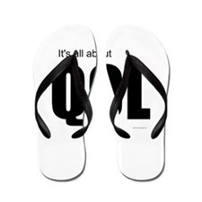 Its all about QOL Flip Flops