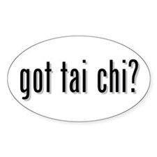 got tai chi? Oval Decal