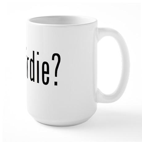 got birdie? Large Mug