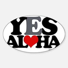 Yes Aloha Sticker (Oval)