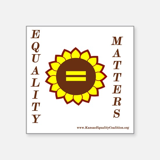 "Equality Matters Square Sticker 3"" x 3"""