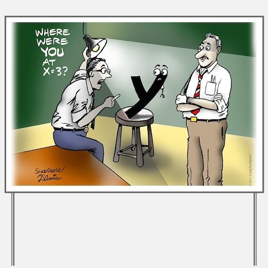 Pi_79 Interrogation (20x16 Color) Yard Sign