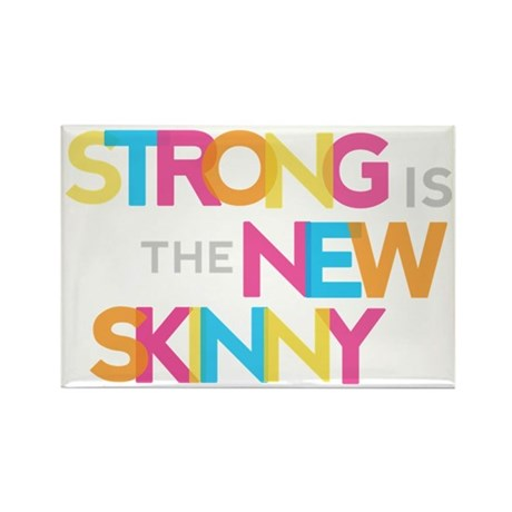 Strong is the New Skinny - Color Rectangle Magnet