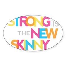 Strong is the New Skinny - Color Me Decal