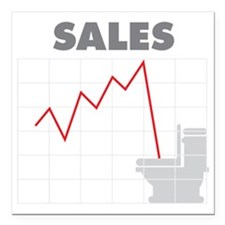 """Sales in the Toilet Square Car Magnet 3"""" x 3"""""""