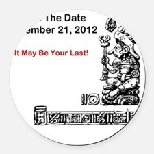 Save The Date 12212012 Round Car Magnet