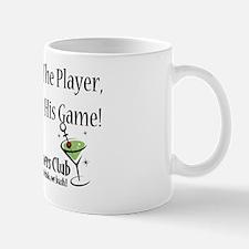 Dont-hate-the-player-full-slogan Mug