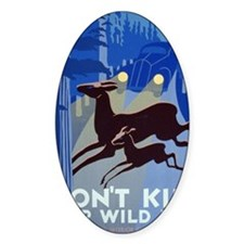 dont_kill_our_wildlife Decal