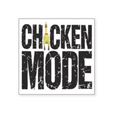 "Chicken Mode Square Sticker 3"" x 3"""