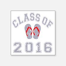 "Class Of 2016 Flip Flop Gre Square Sticker 3"" x 3"""