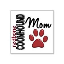 "D Redbone Coonhound Mom 2 Square Sticker 3"" x 3"""