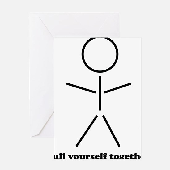 pull yourself Greeting Card