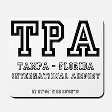 AIRPORT CODES - TPA - TAMPA, FLORIDA Mousepad