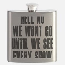 Hell-No-We-Wont-Go Flask