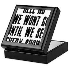 Hell-No-We-Wont-Go Keepsake Box