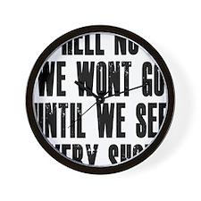 Hell-No-We-Wont-Go Wall Clock