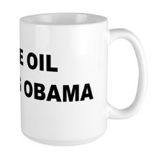 anti obama more oilbumper Mug