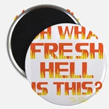 yellow or, Fresh Hell, chi lives Magnet
