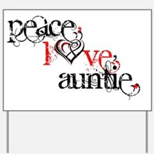 peaceloveauntie Yard Sign