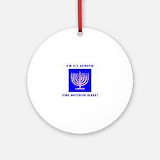 Half Jewish 3 2 clear Round Ornament