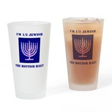 Funny Half Jewish the Bottom 1/2 Drinking Glass