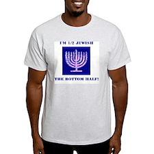 Funny Half Jewish the Bottom 1/2 T-Shirt
