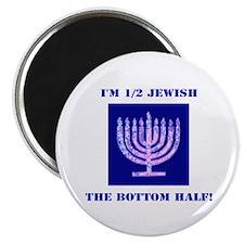 Funny Half Jewish the Bottom 1/2 Magnet