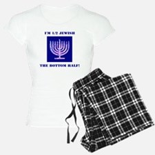 Funny Half Jewish the Botto Pajamas