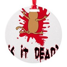 isitdead Ornament