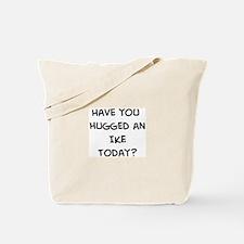Hugged a Ike Tote Bag