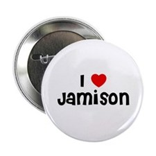 "I * Jamison 2.25"" Button (10 pack)"