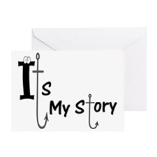 Its my story Greeting Card