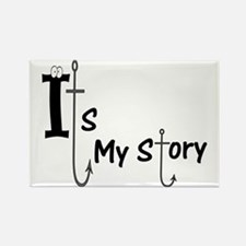 Its my story Rectangle Magnet